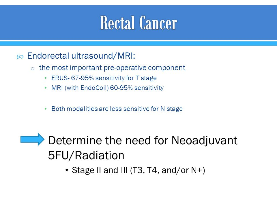 Rectal Cancer Determine the need for Neoadjuvant 5FU/Radiation