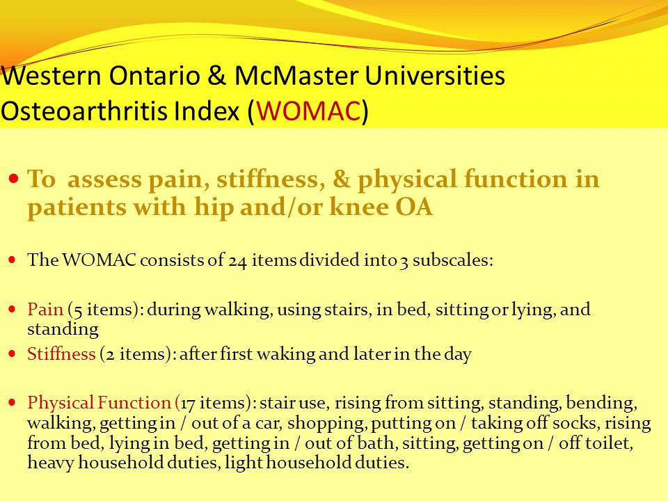 Western Ontario & McMaster Universities Osteoarthritis Index (WOMAC)