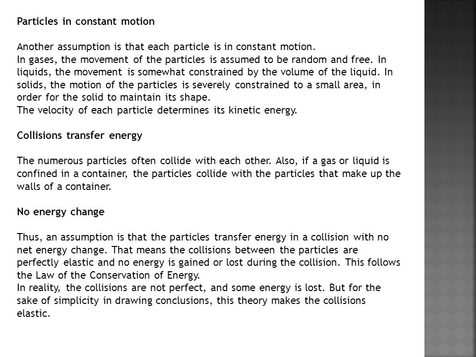 Particles in constant motion
