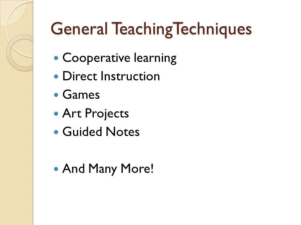 General TeachingTechniques