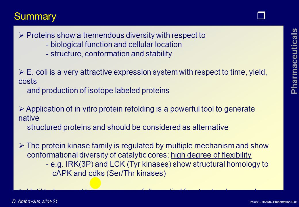 Summary  Proteins show a tremendous diversity with respect to