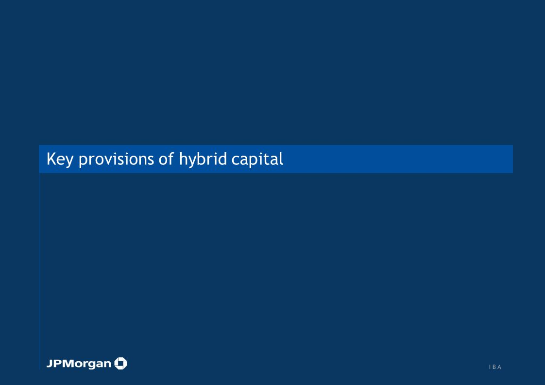Understanding key provisions of hybrid capital: Maturity