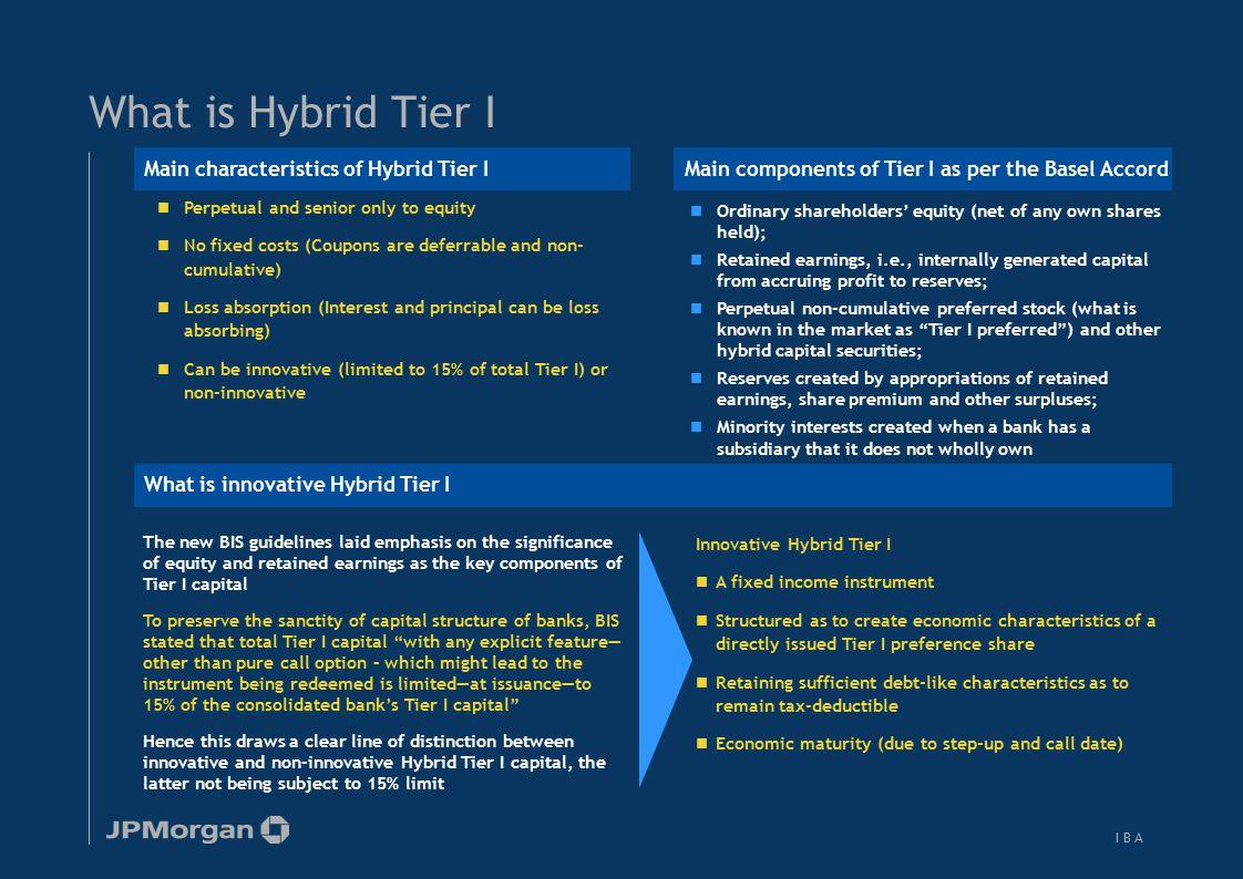 What is Upper Tier II Main characteristics of Upper Tier I