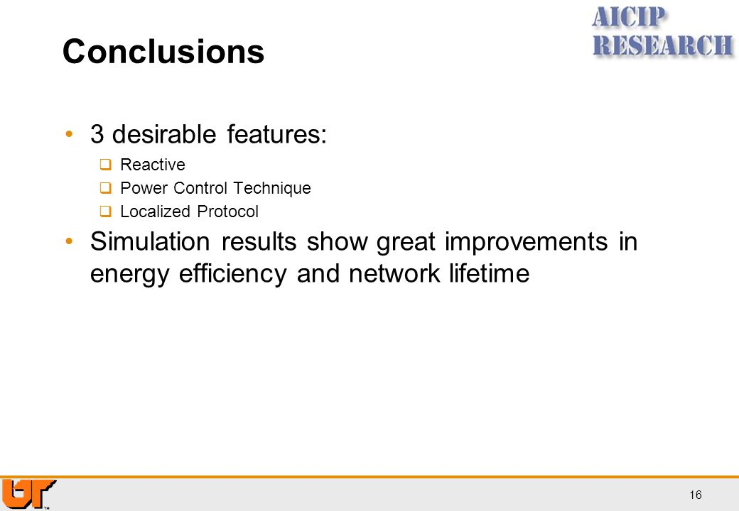 Conclusions 3 desirable features: