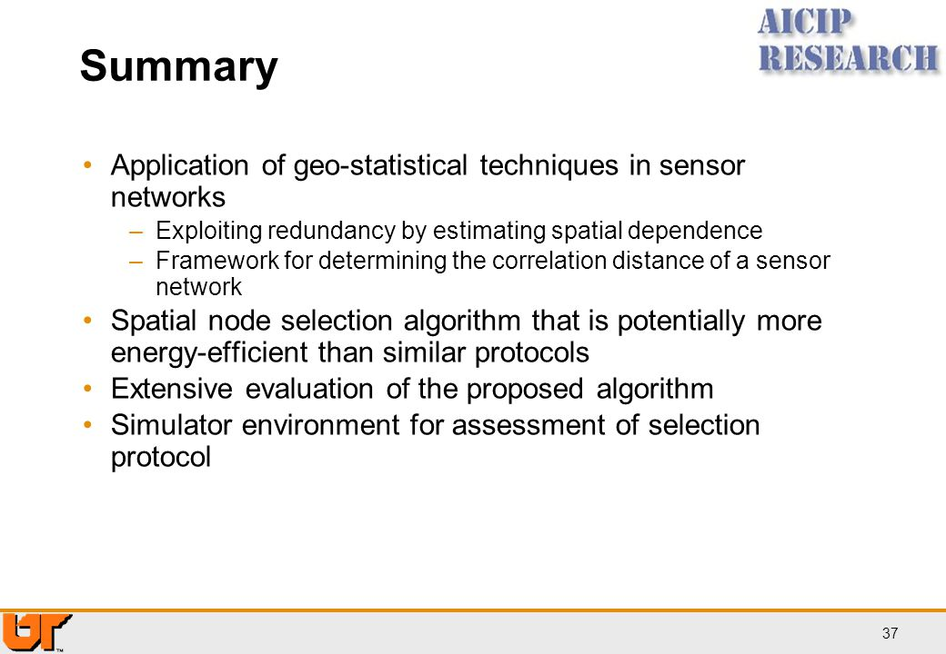 Summary Application of geo-statistical techniques in sensor networks