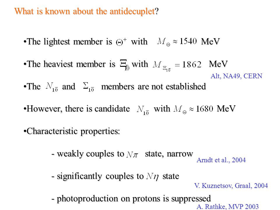 What is known about the antidecuplet