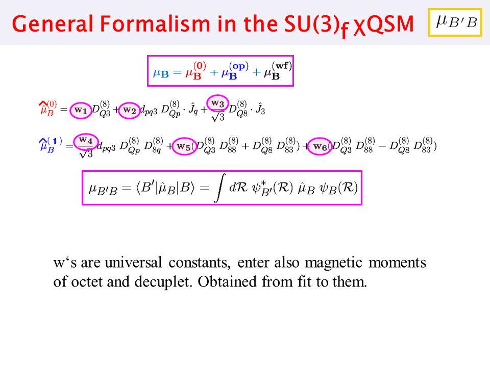 General Formalism in the SU(3)f χQSM