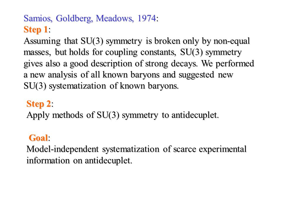 Samios, Goldberg, Meadows, 1974: