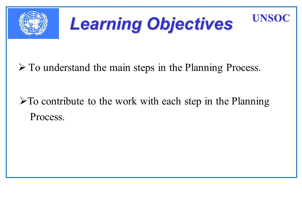 Learning Objectives UNSOC