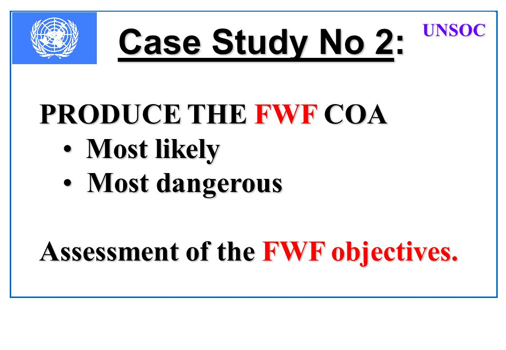 Case Study No 2: PRODUCE THE FWF COA Most likely Most dangerous