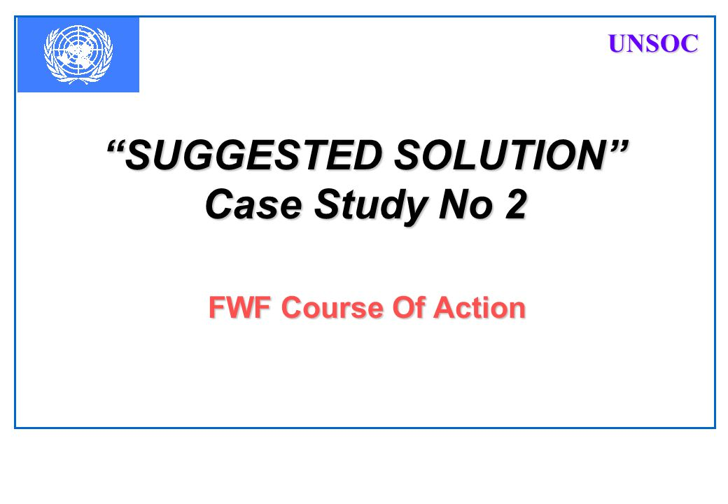 SUGGESTED SOLUTION Case Study No 2