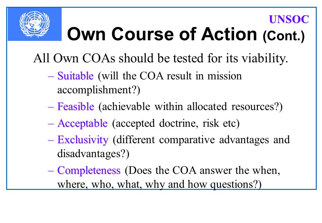 Own Course of Action (Cont.)