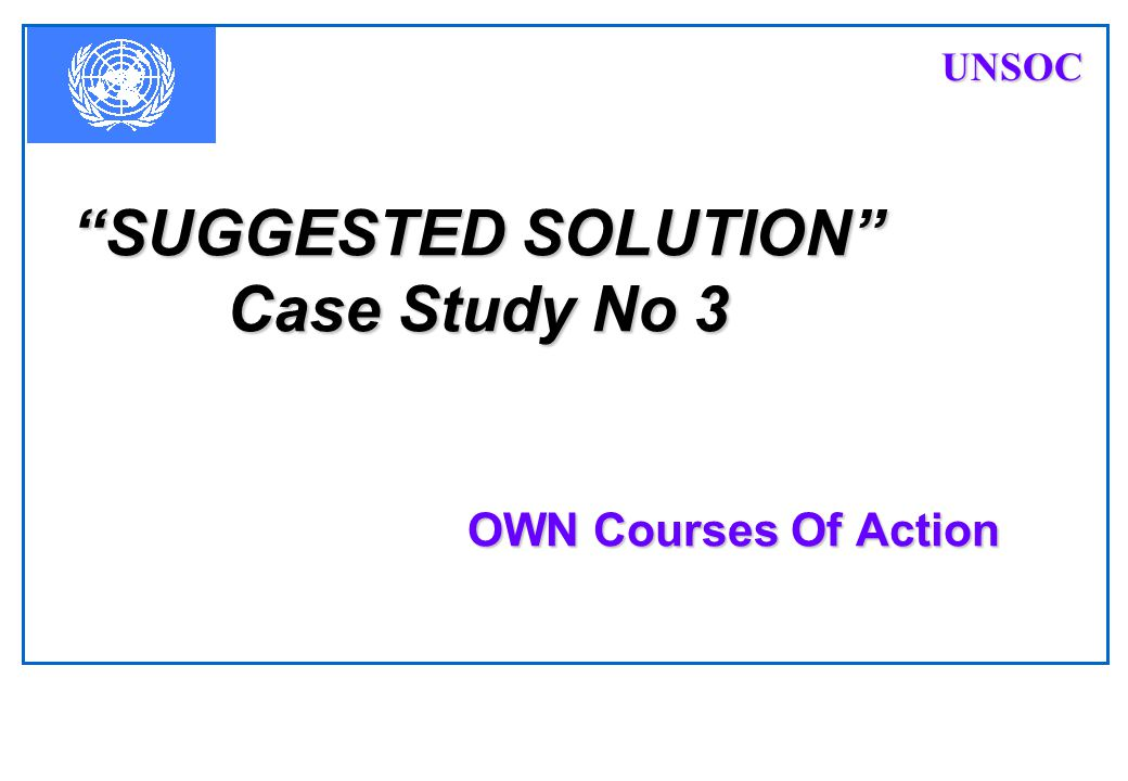 SUGGESTED SOLUTION Case Study No 3