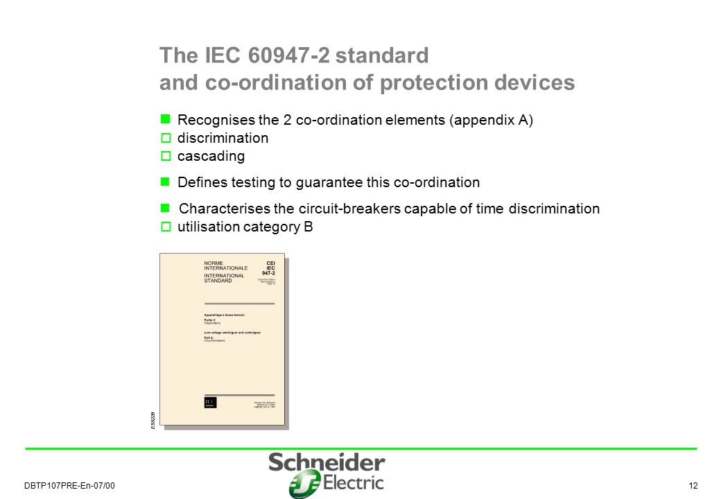 The IEC 60947-2 standard and co-ordination of protection devices