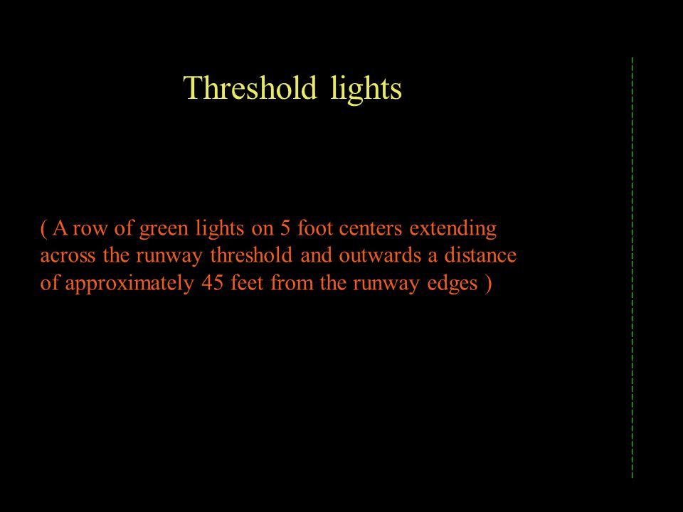 Threshold lights