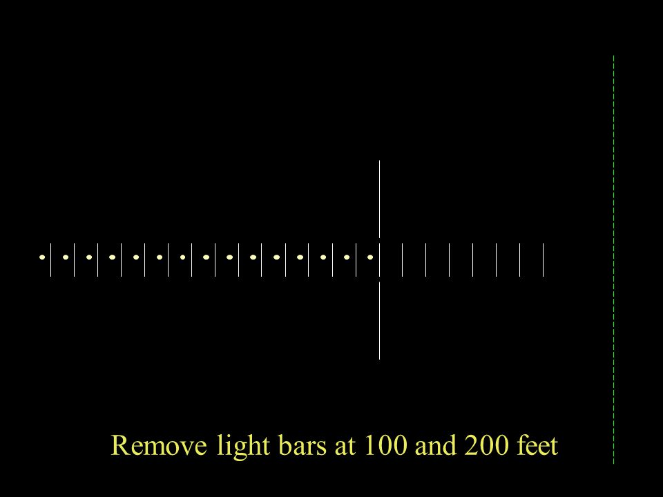 Remove light bars at 100 and 200 feet