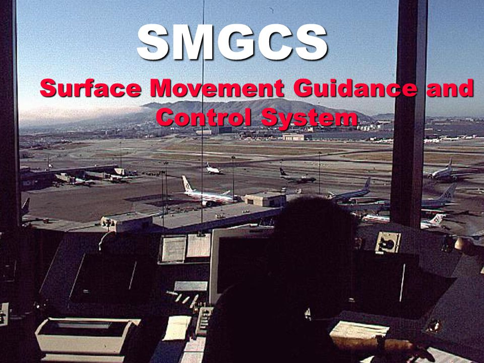 Surface Movement Guidance and Control System