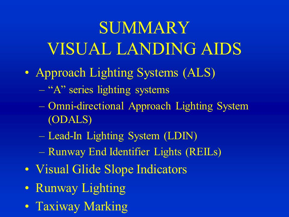 SUMMARY VISUAL LANDING AIDS