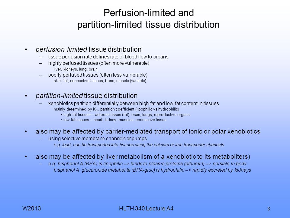 Perfusion-limited and partition-limited tissue distribution