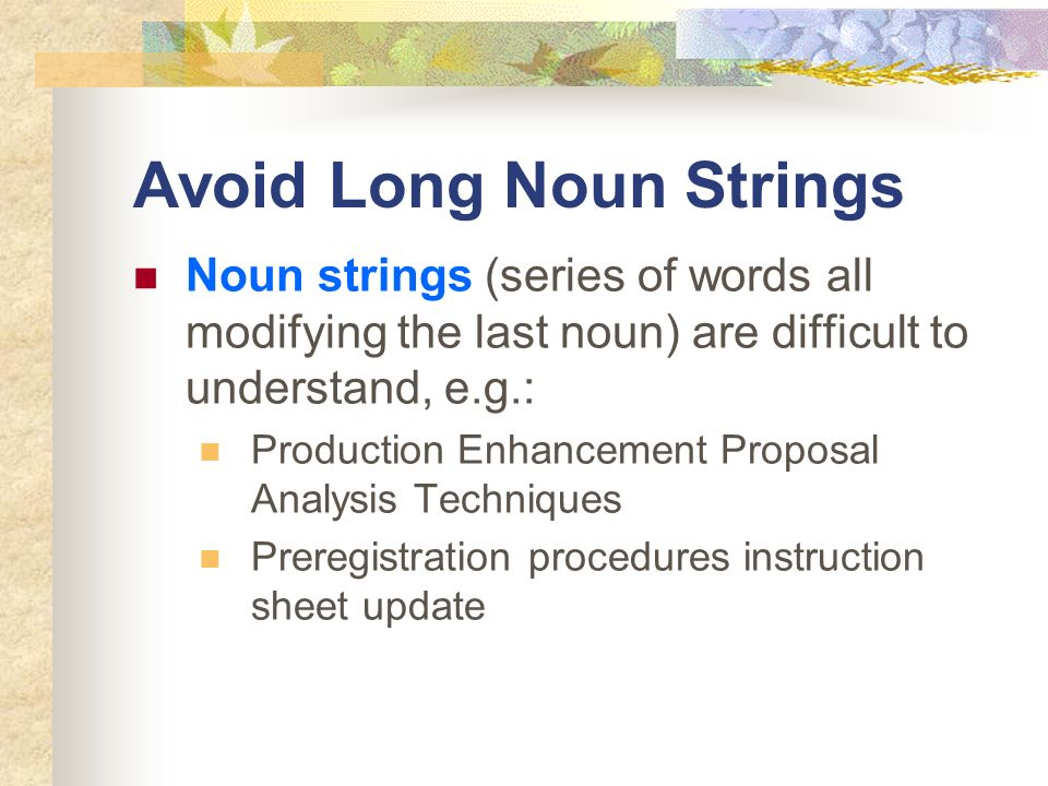 Avoid Long Noun Strings