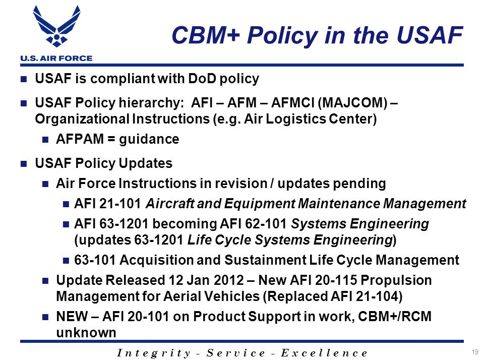 CBM+ Policy in the USAF USAF is compliant with DoD policy