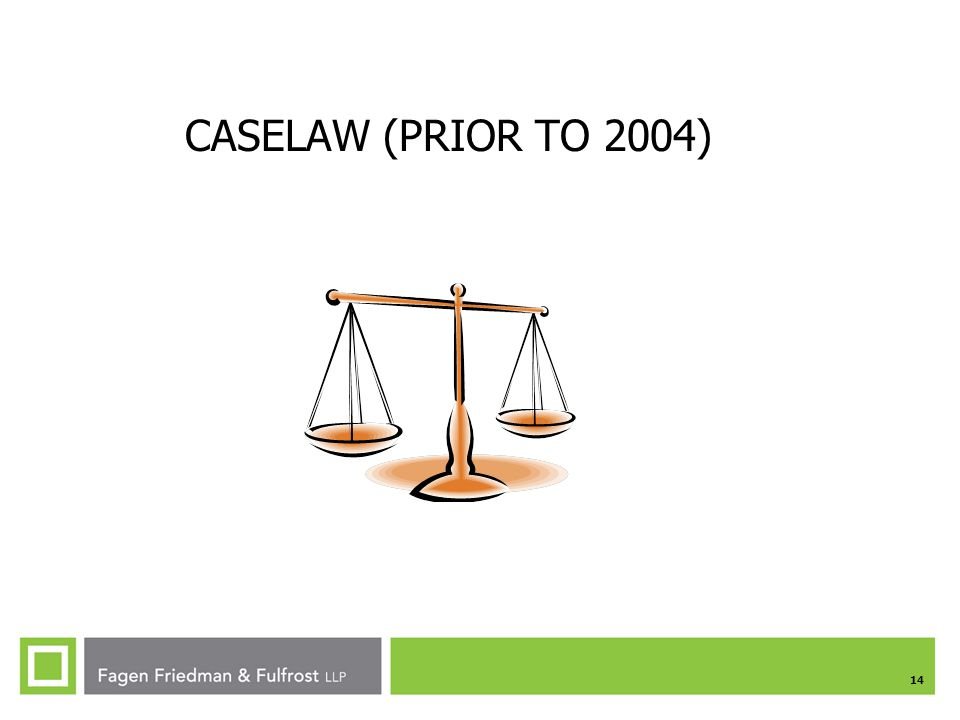CASELAW (PRIOR TO 2004)
