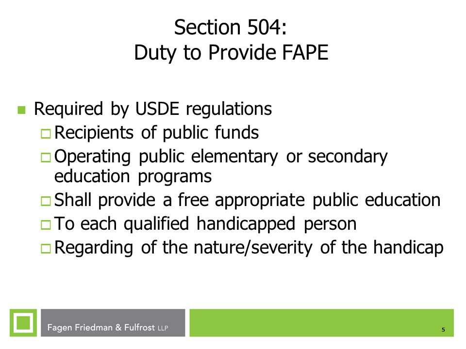 Section 504: Duty to Provide FAPE