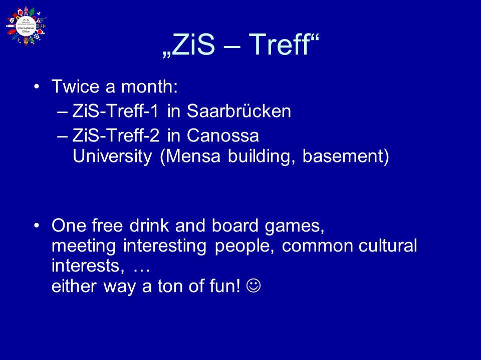 """""""ZiS – Treff Twice a month: ZiS-Treff-1 in Saarbrücken"""