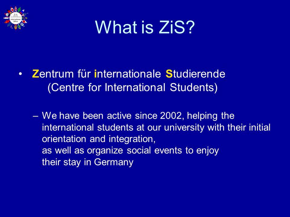 What is ZiS Zentrum für internationale Studierende (Centre for International Students)