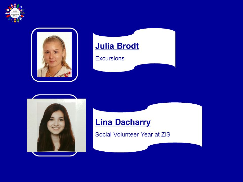 Julia Brodt Excursions Lina Dacharry Social Volunteer Year at ZiS