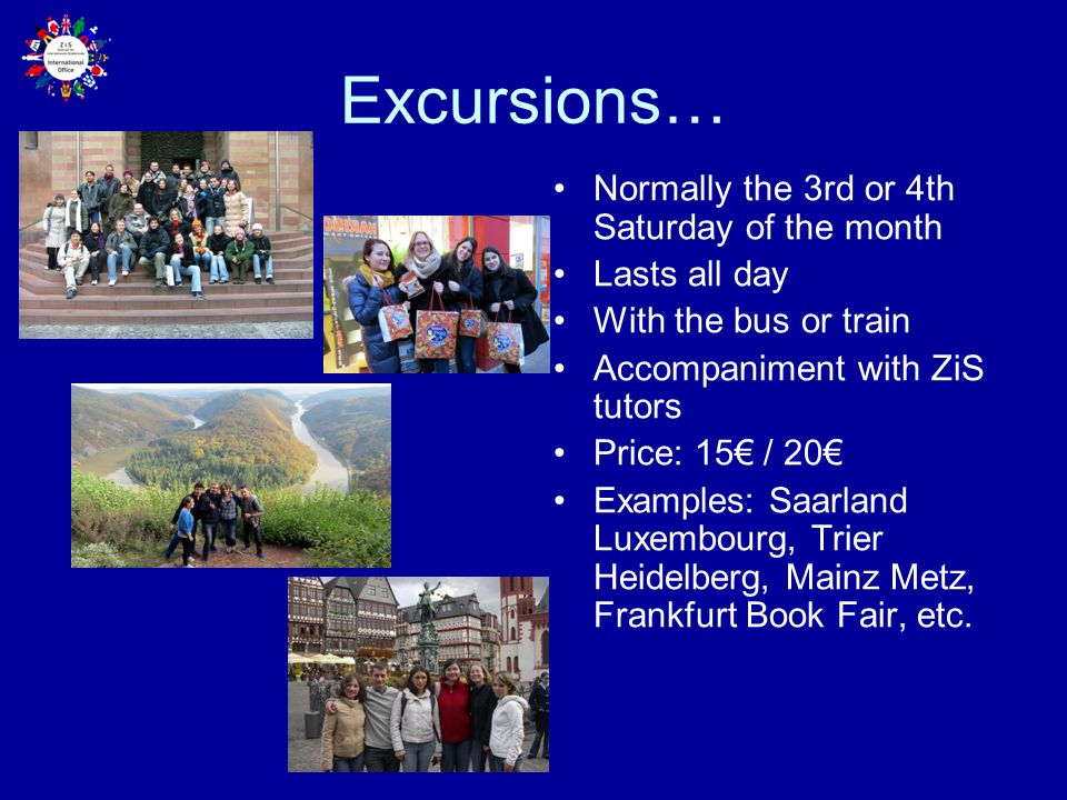 Excursions… Normally the 3rd or 4th Saturday of the month
