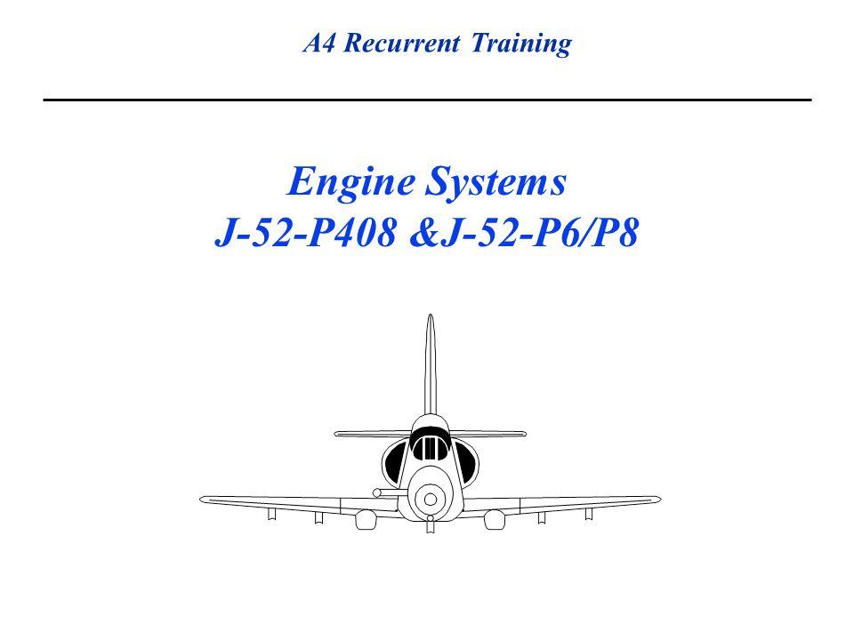 Engine Systems J-52-P408 &J-52-P6/P8