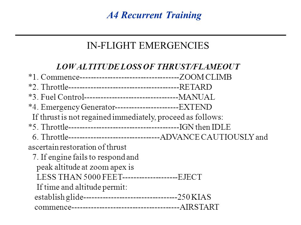 LOW ALTITUDE LOSS OF THRUST/FLAMEOUT