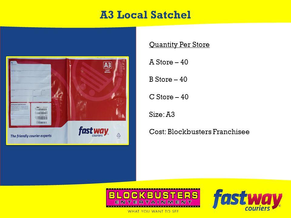 A3 Local Satchel Quantity Per Store A Store – 40 B Store – 40