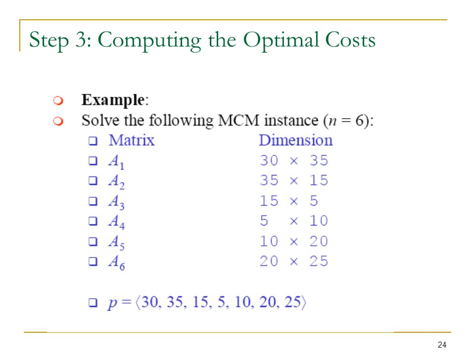 Step 3: Computing the Optimal Costs