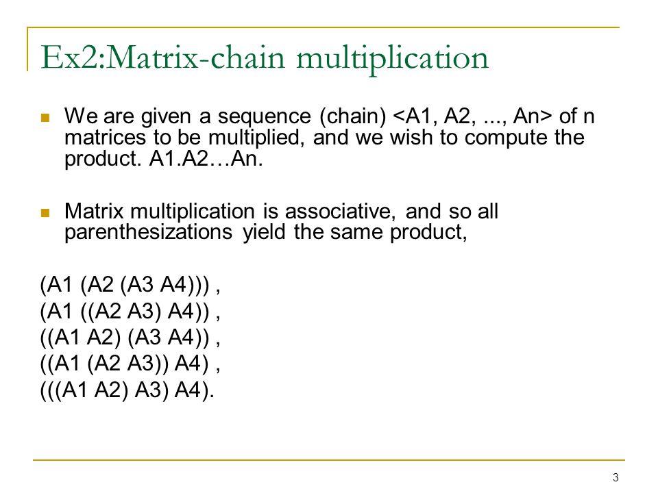 Ex2:Matrix-chain multiplication