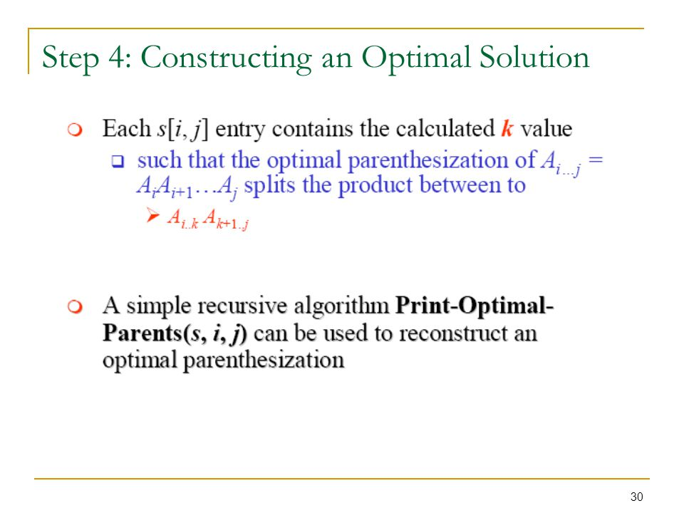 Step 4: Constructing an Optimal Solution