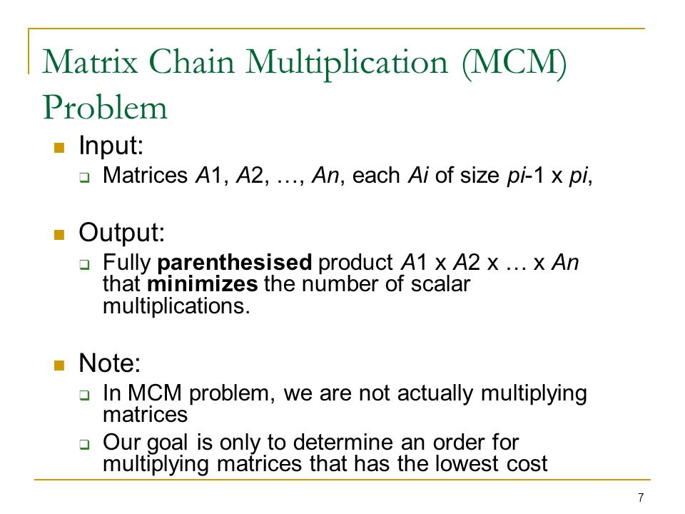 Matrix Chain Multiplication (MCM) Problem