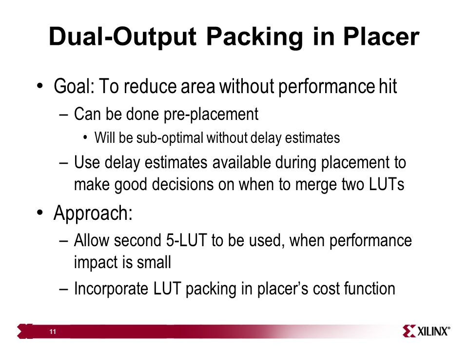 Dual-Output Packing in Placer