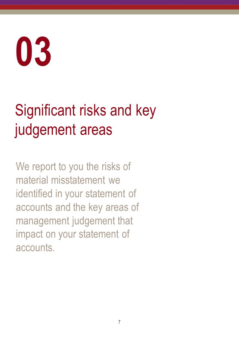 03 Significant risks and key judgement areas