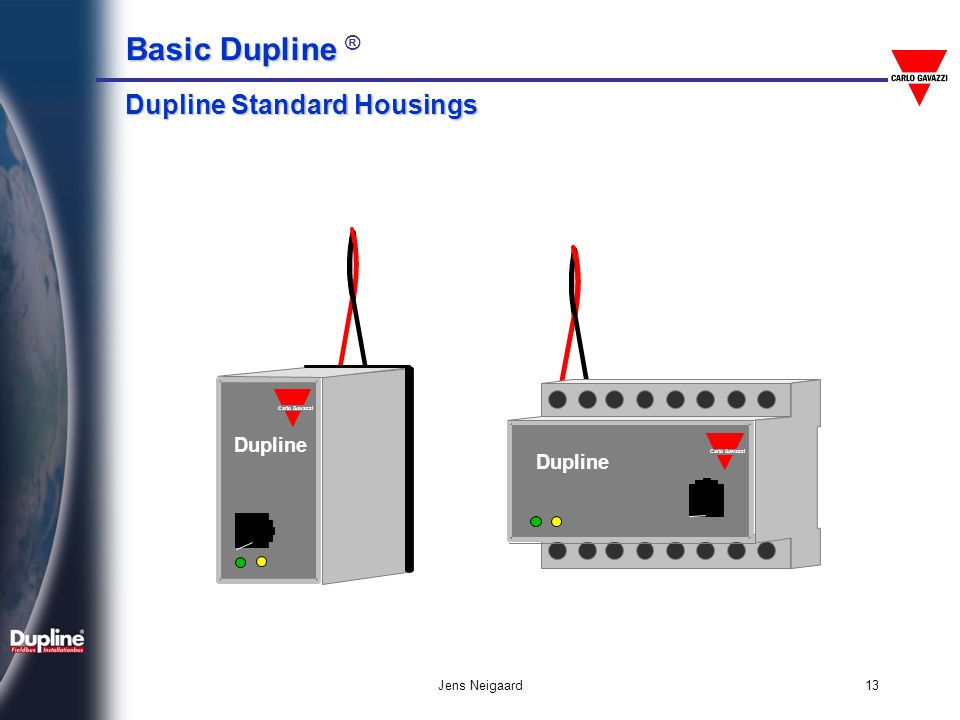 Dupline Standard Housings