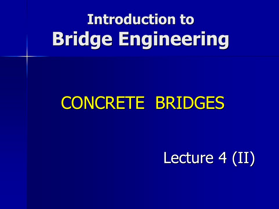 Introduction to Bridge Engineering