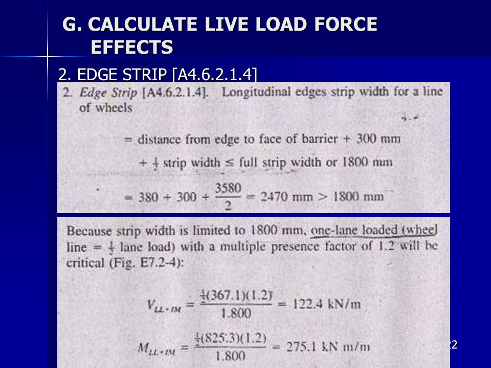 G. CALCULATE LIVE LOAD FORCE EFFECTS