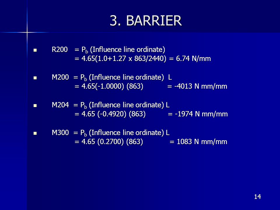 3. BARRIER R200 = Pb (Influence line ordinate)
