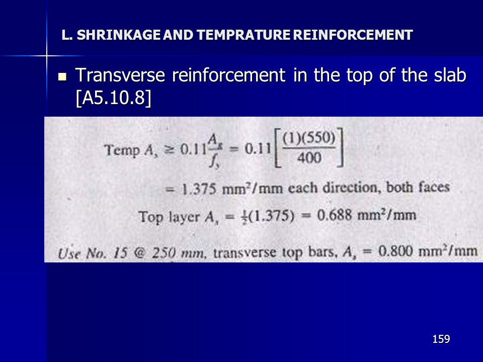 L. SHRINKAGE AND TEMPRATURE REINFORCEMENT