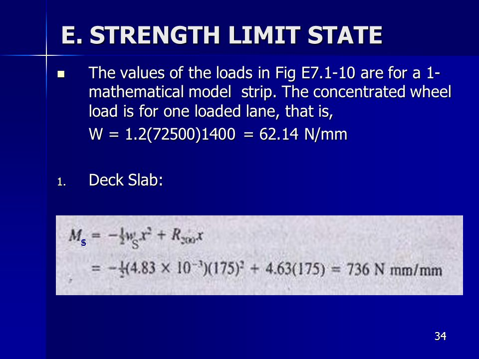 E. STRENGTH LIMIT STATE
