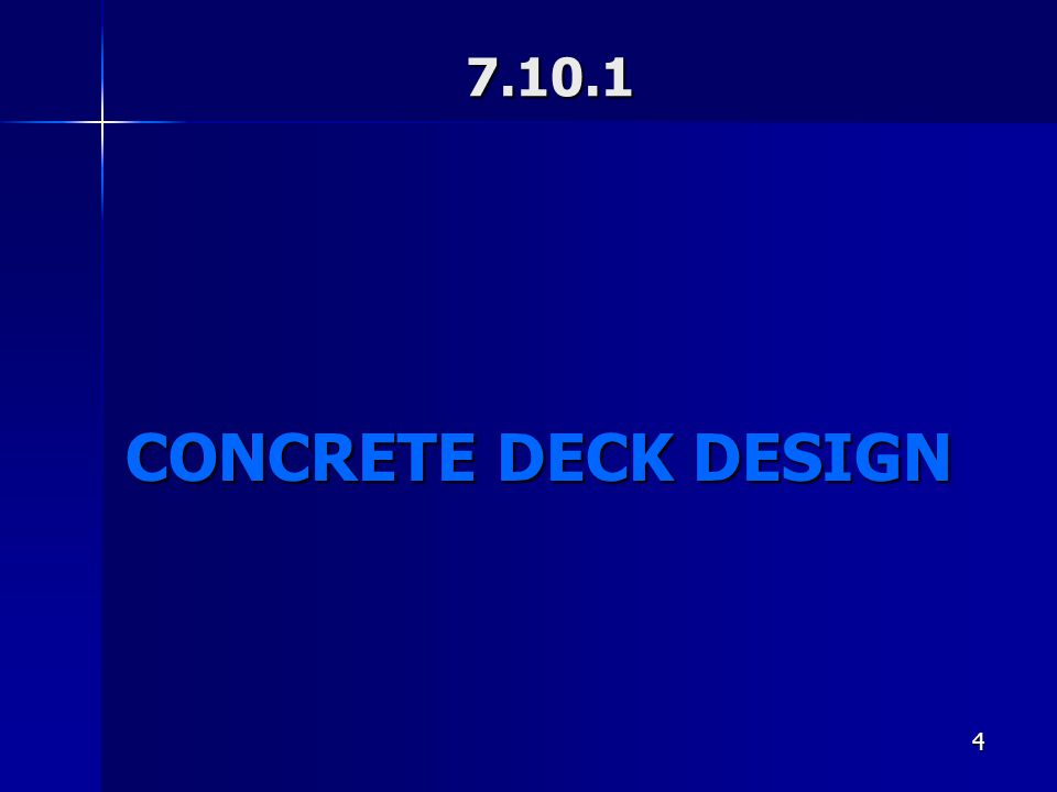 CONCRETE DECK DESIGN