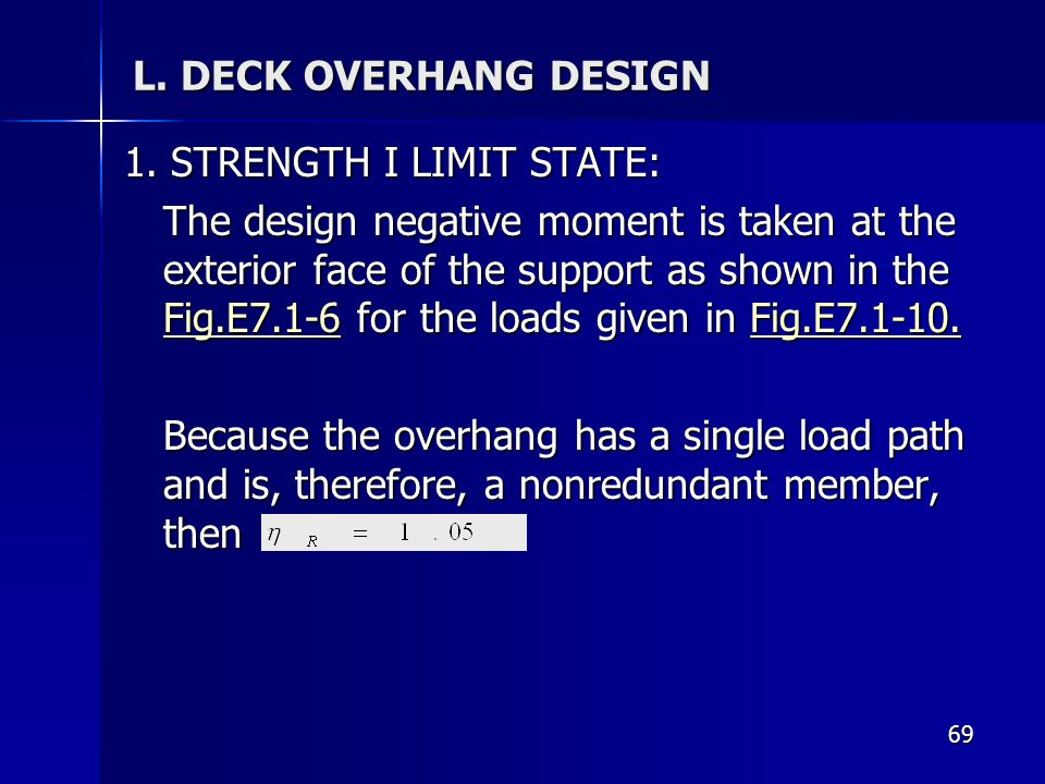 1. STRENGTH I LIMIT STATE: