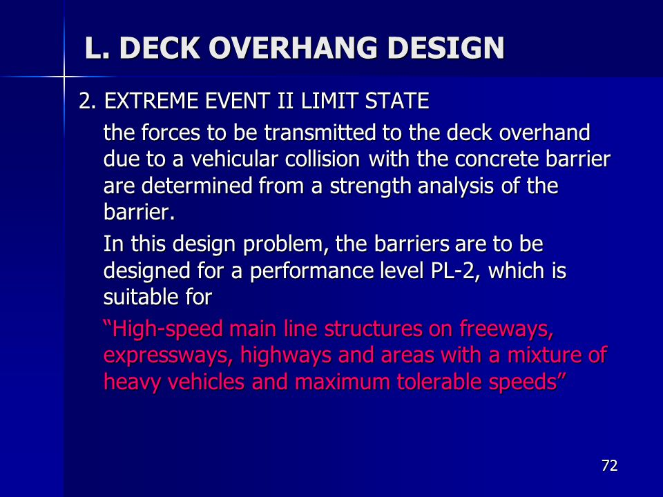 L. DECK OVERHANG DESIGN 2. EXTREME EVENT II LIMIT STATE