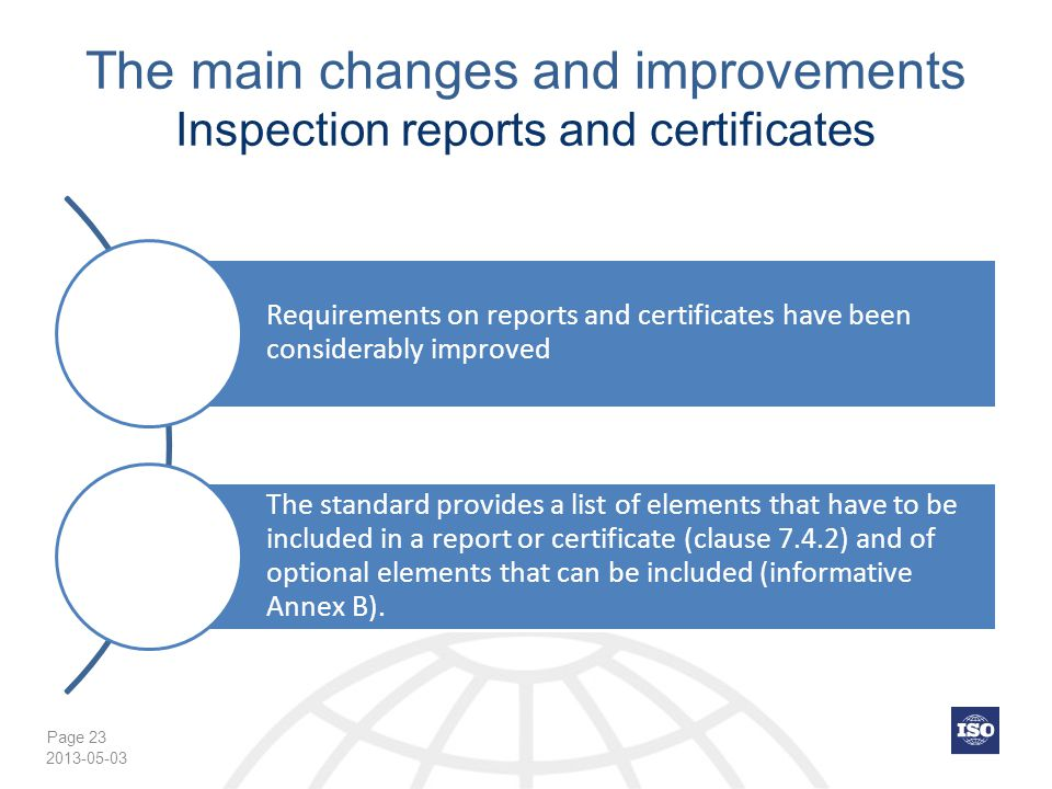 The main changes and improvements Inspection reports and certificates